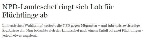 So retten Flüchtlinge NPD Führer